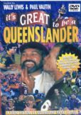 ITS GREAT TO BE A QUEENSLANDER